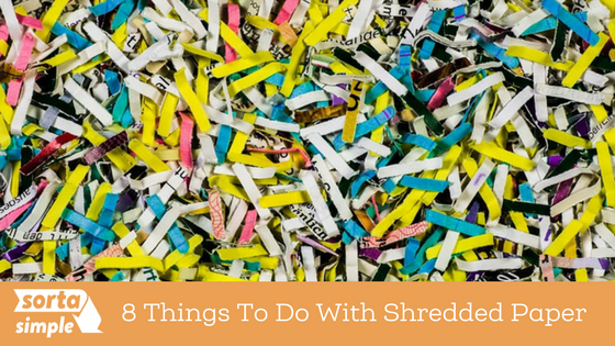 8 Things to do with Shredded Paper